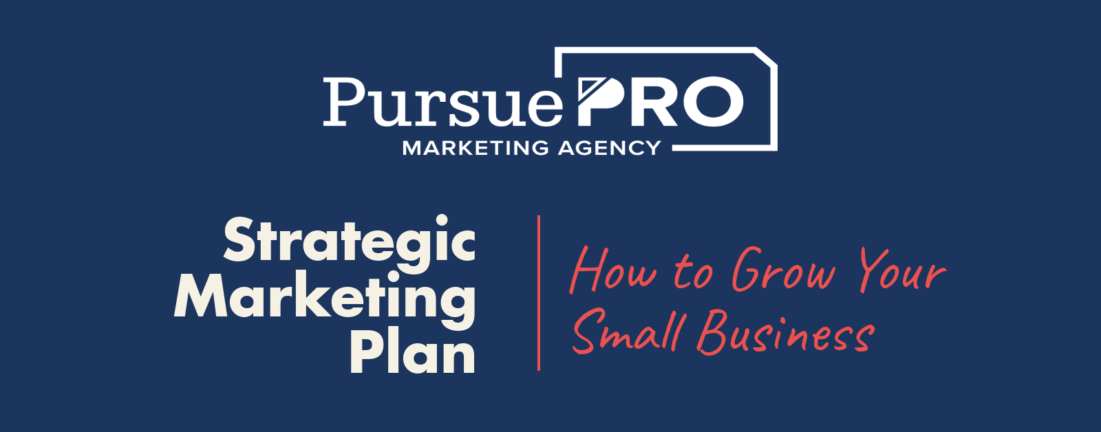 Strategic Marketing Plan | How to Grow Your Small Business